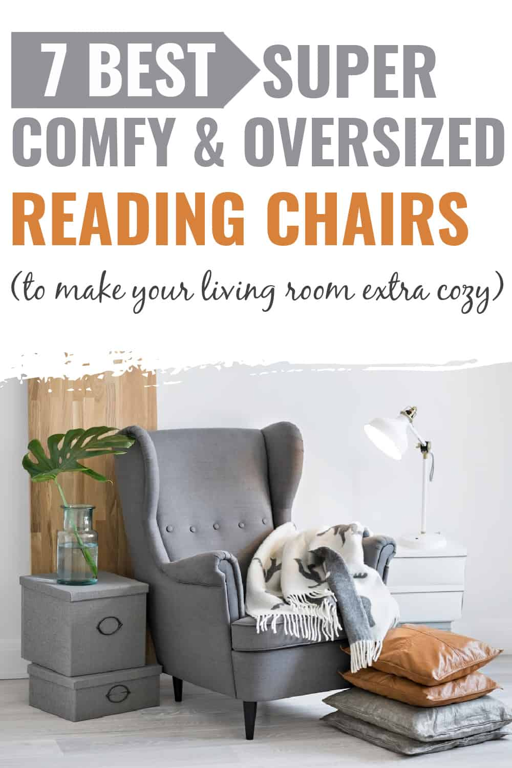 best reading chair/best oversized reading chairs